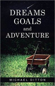 Dreams Goals and Adventures